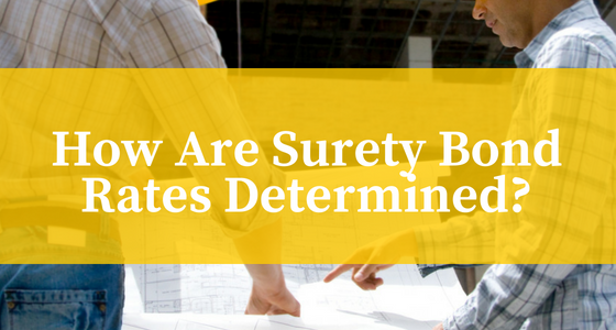 how are surety bond rates determined